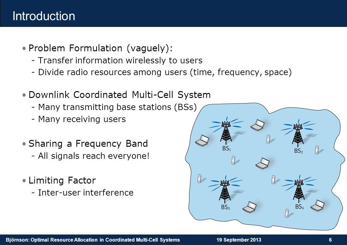 Introduction Problem Formulation (vaguely):
