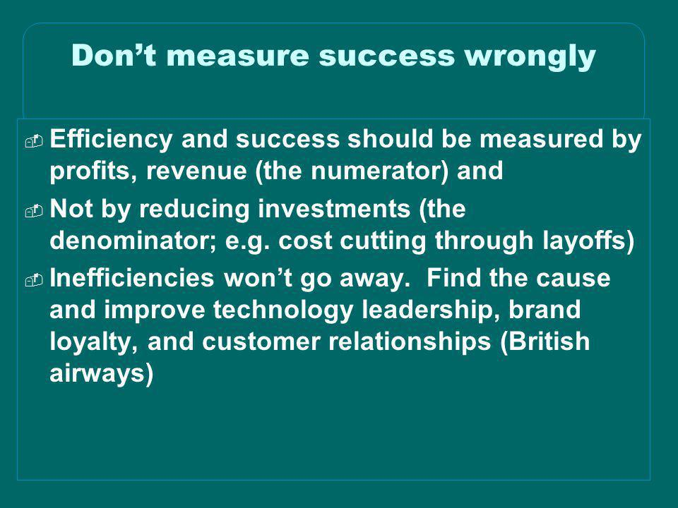 Don't measure success wrongly