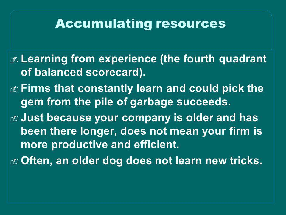 Accumulating resources