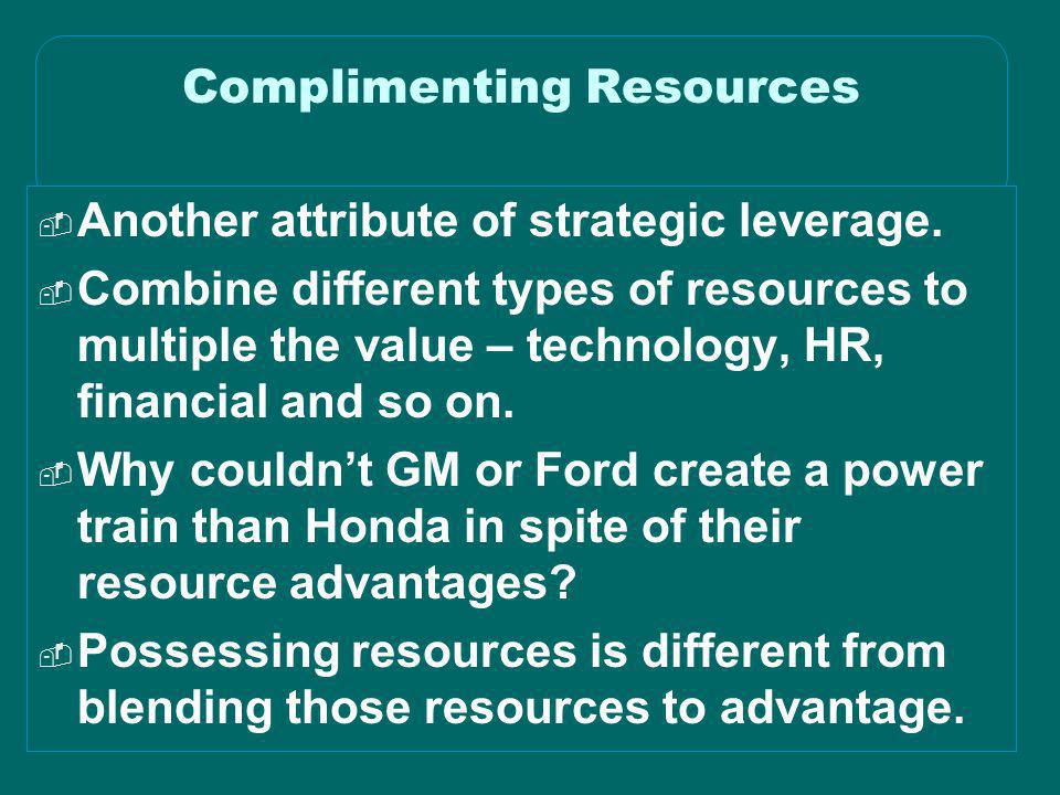Complimenting Resources
