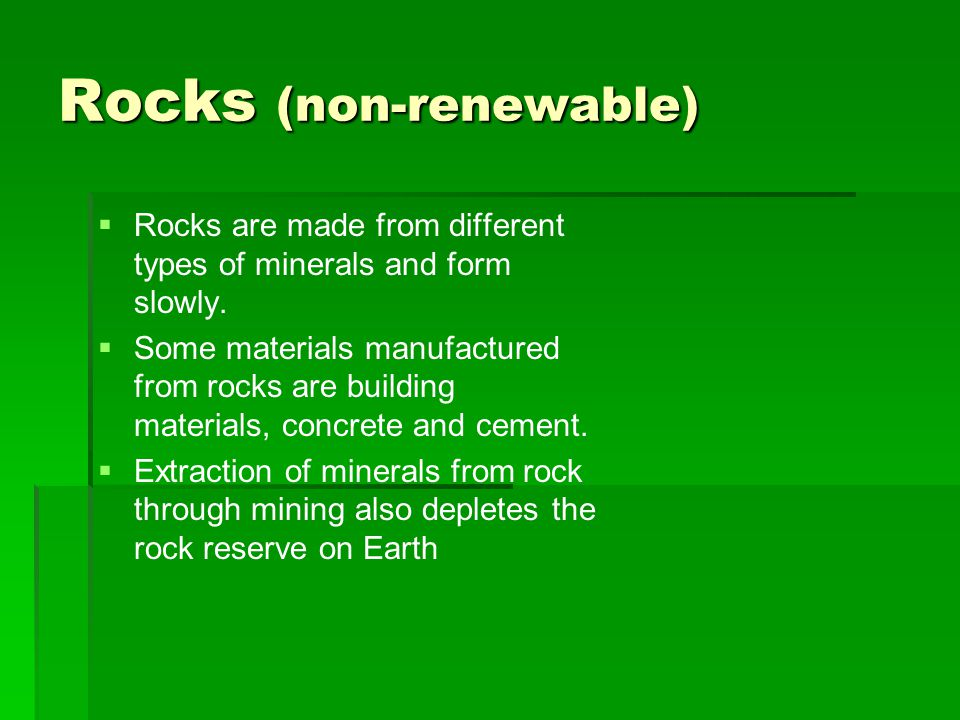 Rocks (non-renewable)