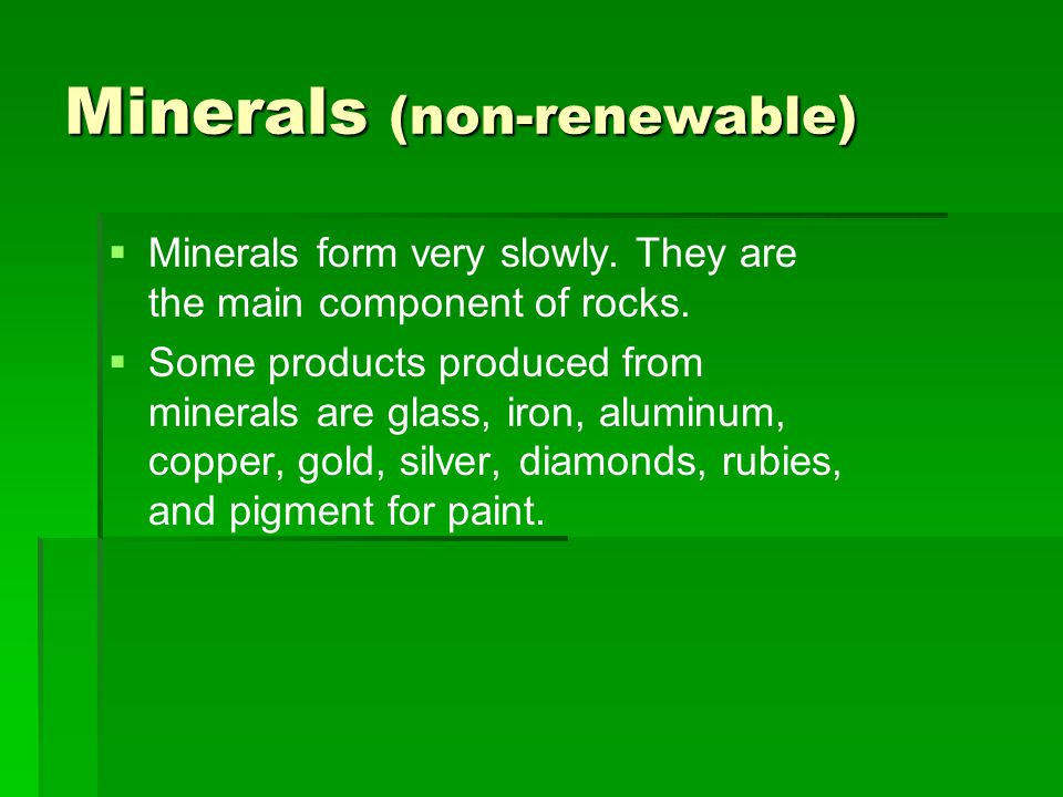 Minerals (non-renewable)