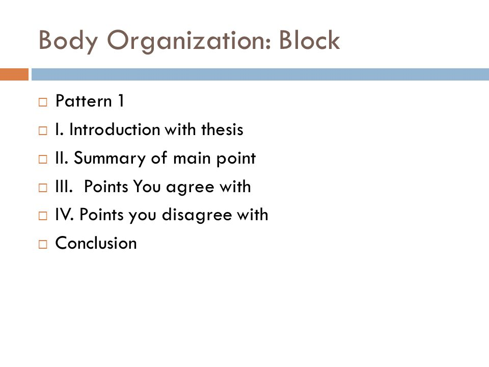 Body Organization: Block
