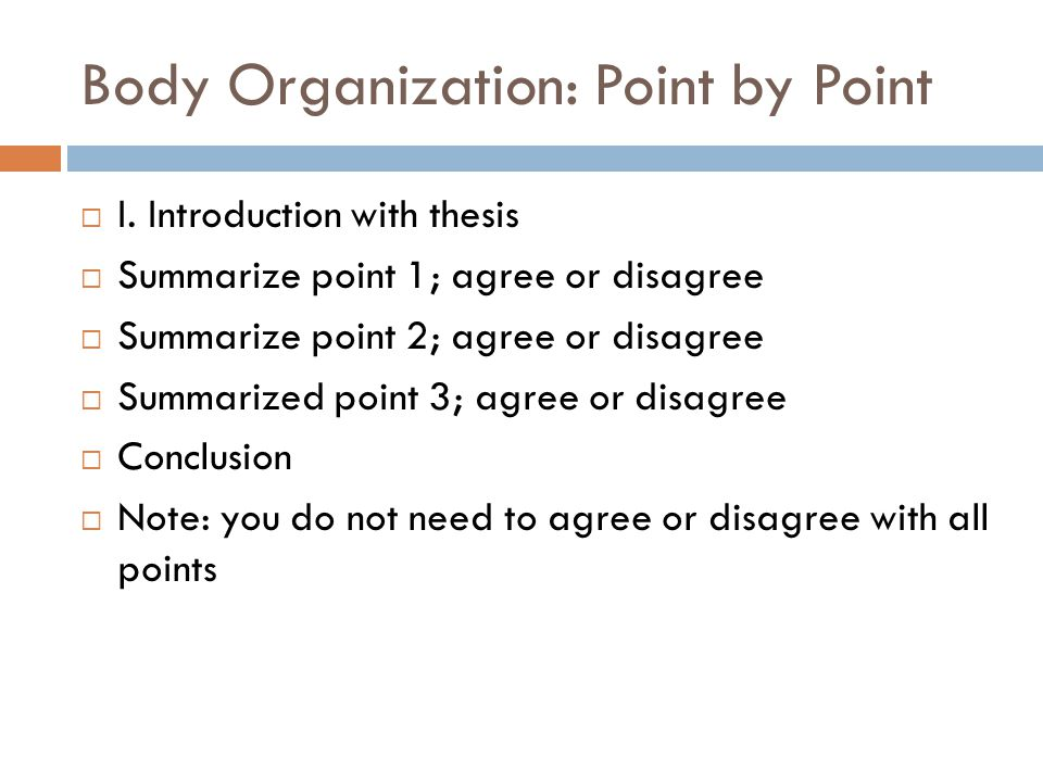 Body Organization: Point by Point
