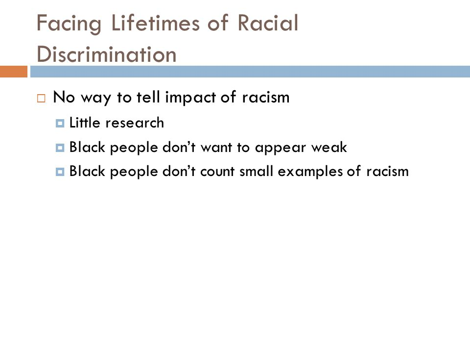Facing Lifetimes of Racial Discrimination