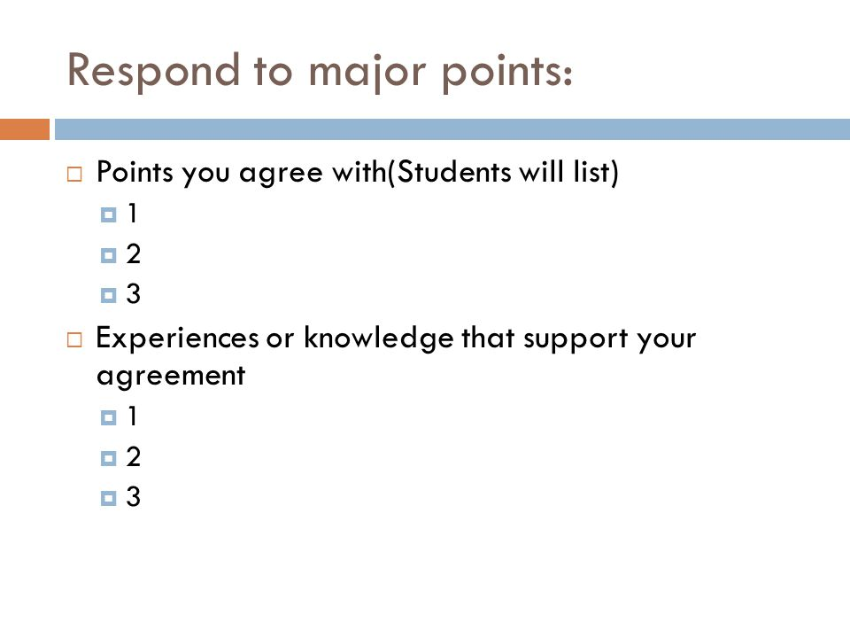 Respond to major points: