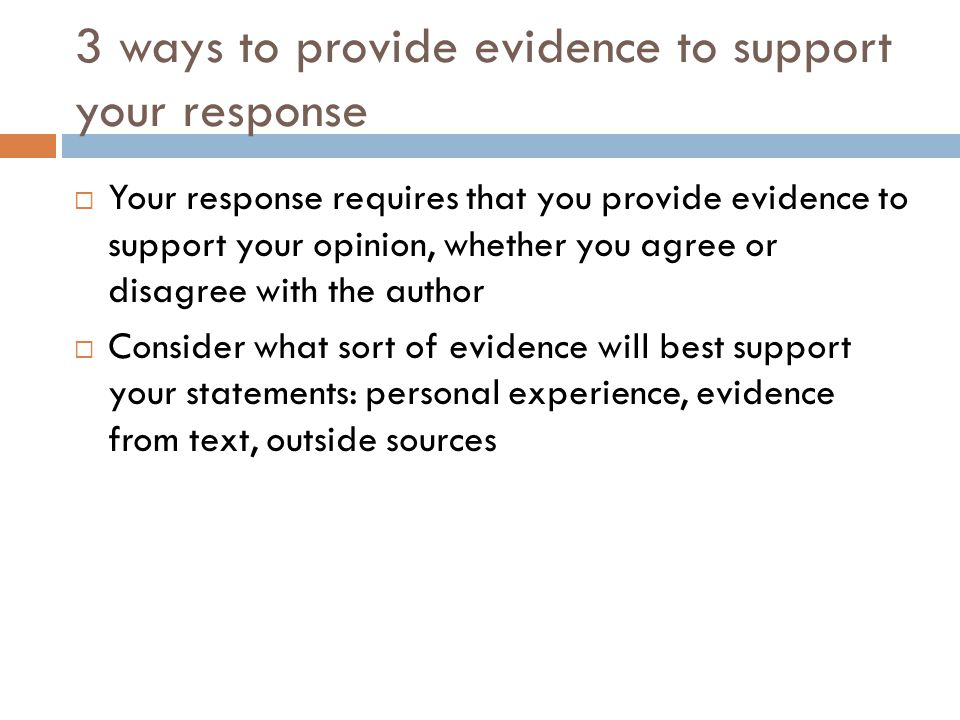 3 ways to provide evidence to support your response