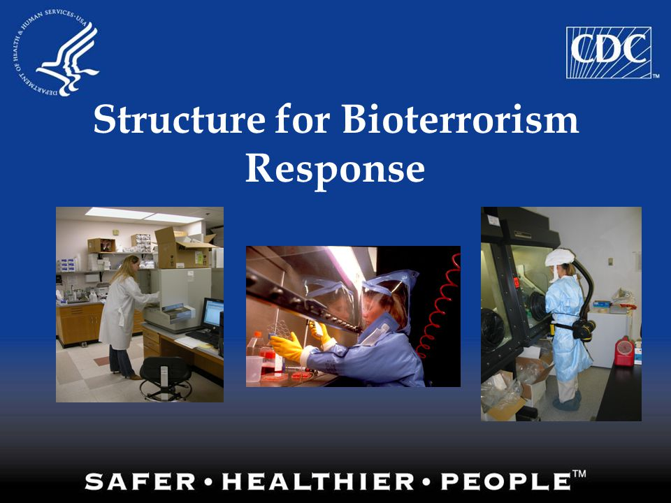 Structure for Bioterrorism Response