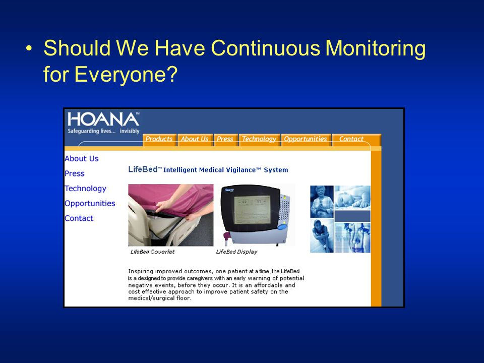 Should We Have Continuous Monitoring for Everyone
