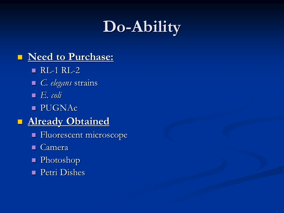 Do-Ability Need to Purchase: Already Obtained RL-1 RL-2