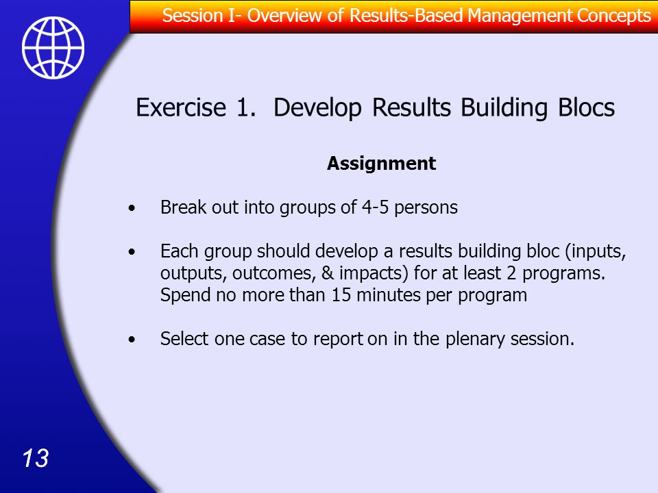 Exercise 1. Develop Results Building Blocs