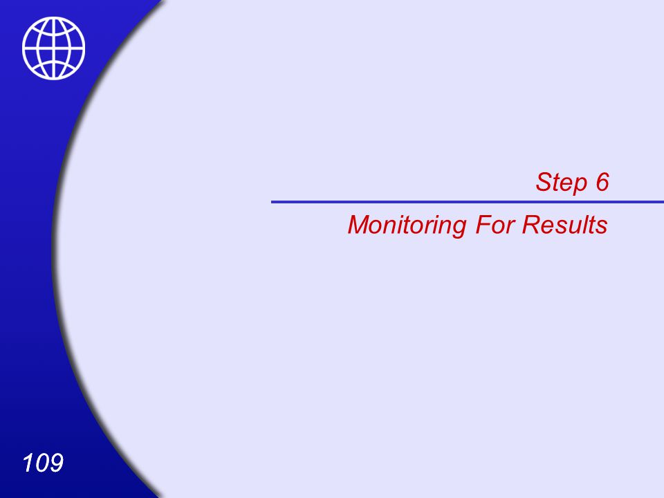 Step 6 Monitoring For Results