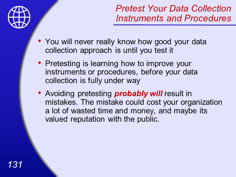 Pretest Your Data Collection Instruments and Procedures