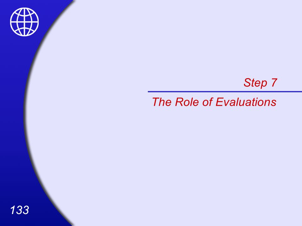 Step 7 The Role of Evaluations