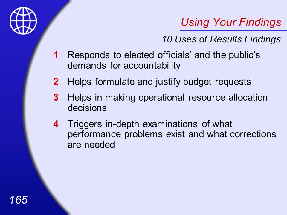 Using Your Findings 10 Uses of Results Findings