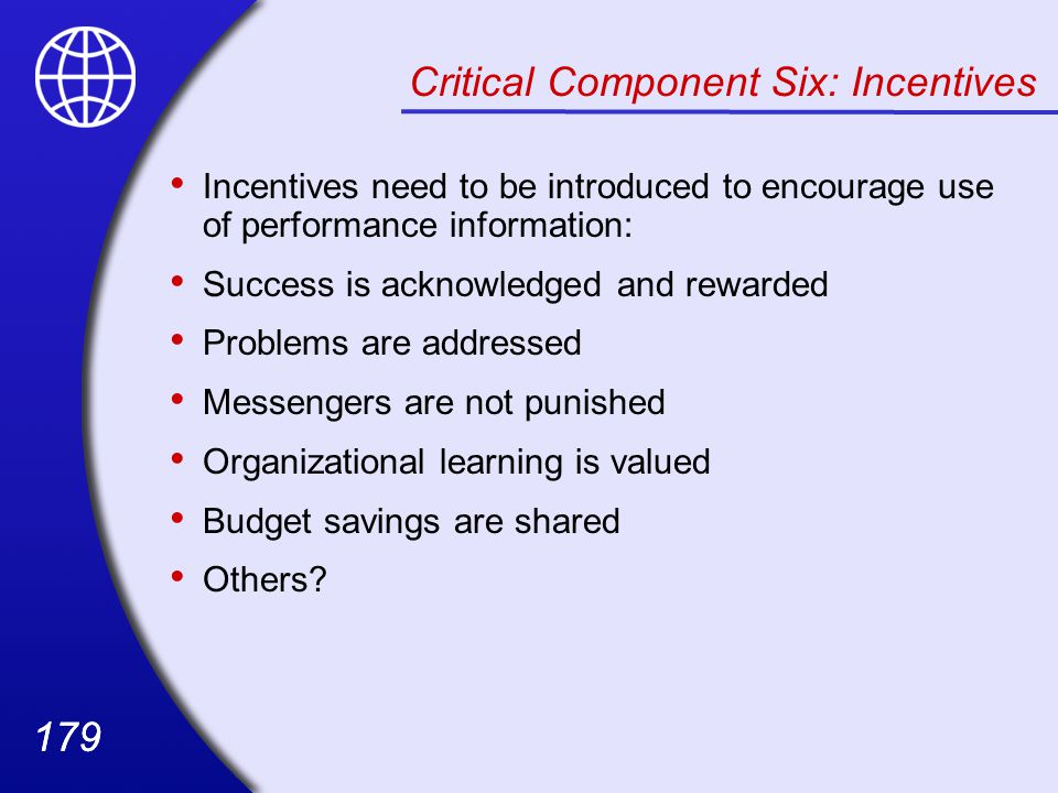Critical Component Six: Incentives