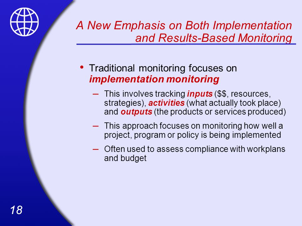 A New Emphasis on Both Implementation and Results-Based Monitoring