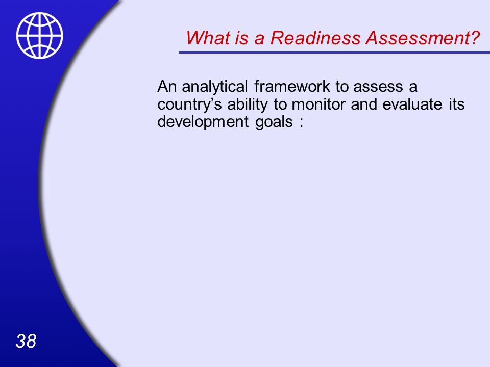 What is a Readiness Assessment