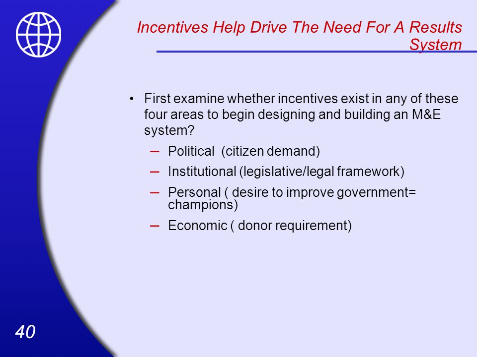 Incentives Help Drive The Need For A Results System