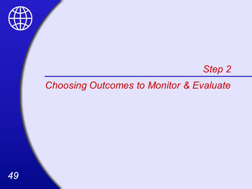 Step 2 Choosing Outcomes to Monitor & Evaluate