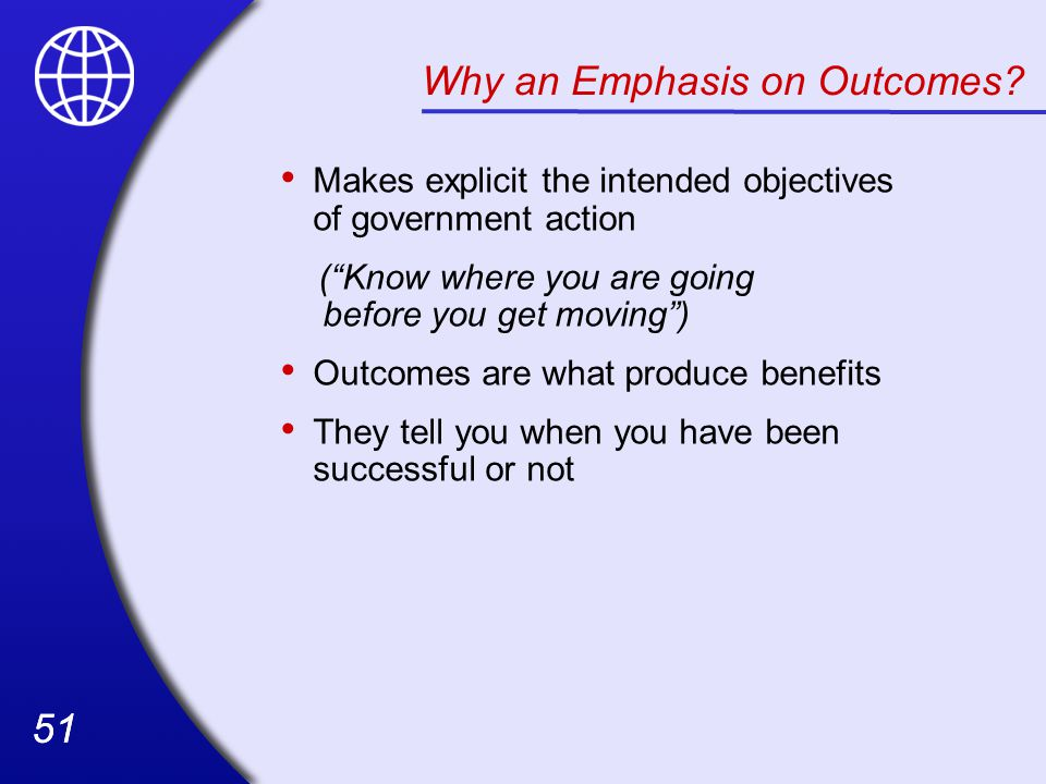 Why an Emphasis on Outcomes