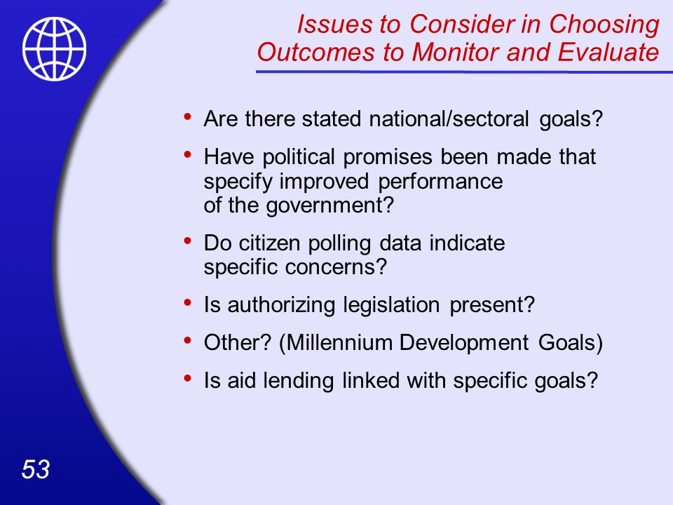 Issues to Consider in Choosing Outcomes to Monitor and Evaluate