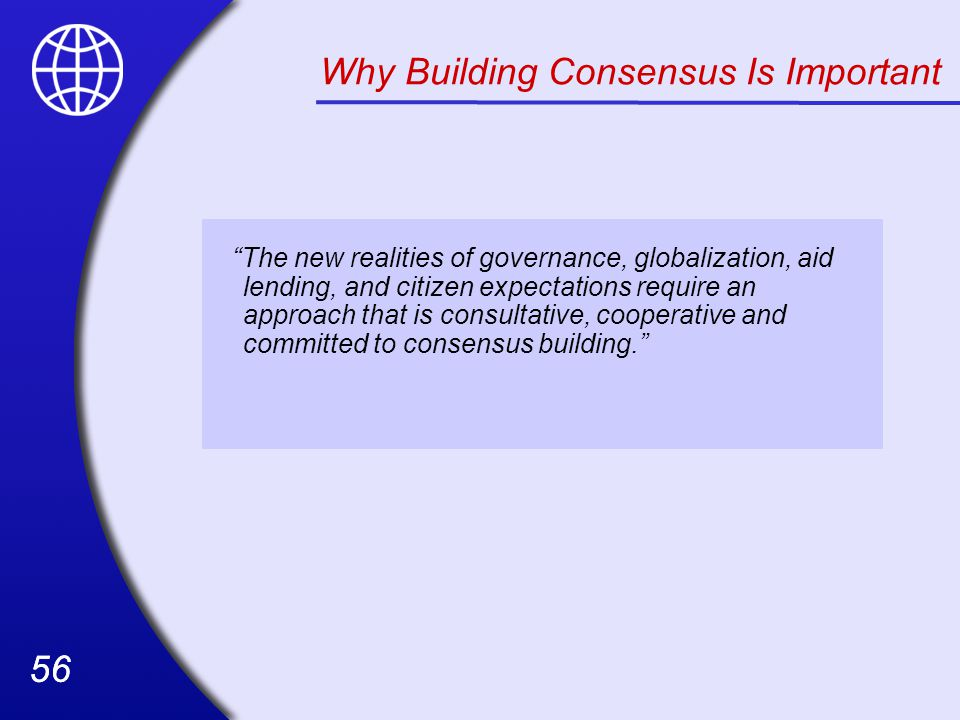 Why Building Consensus Is Important