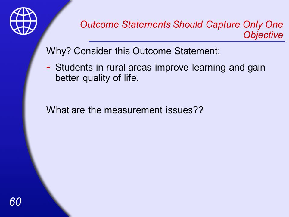 Outcome Statements Should Capture Only One Objective