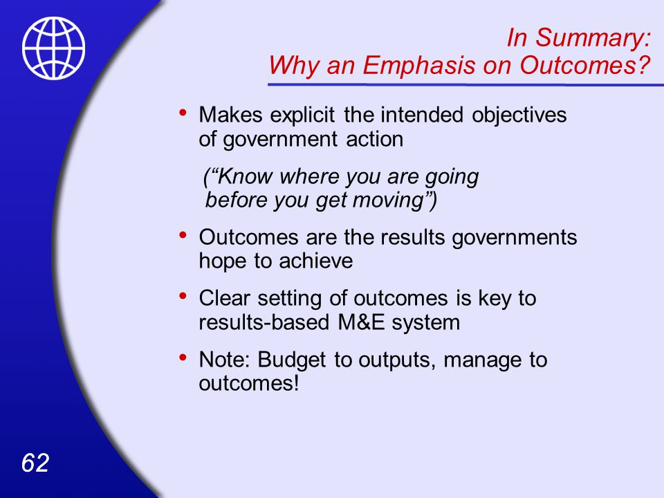 In Summary: Why an Emphasis on Outcomes