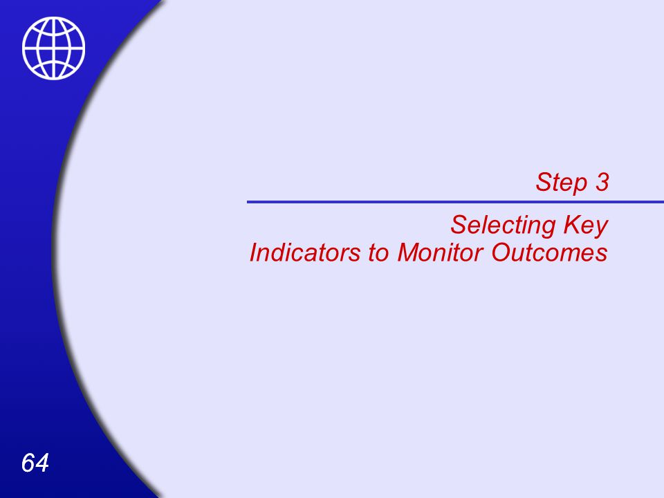 Step 3 Selecting Key Indicators to Monitor Outcomes