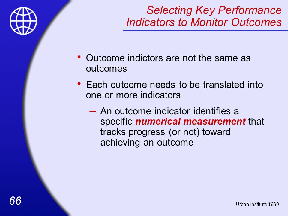 Selecting Key Performance Indicators to Monitor Outcomes