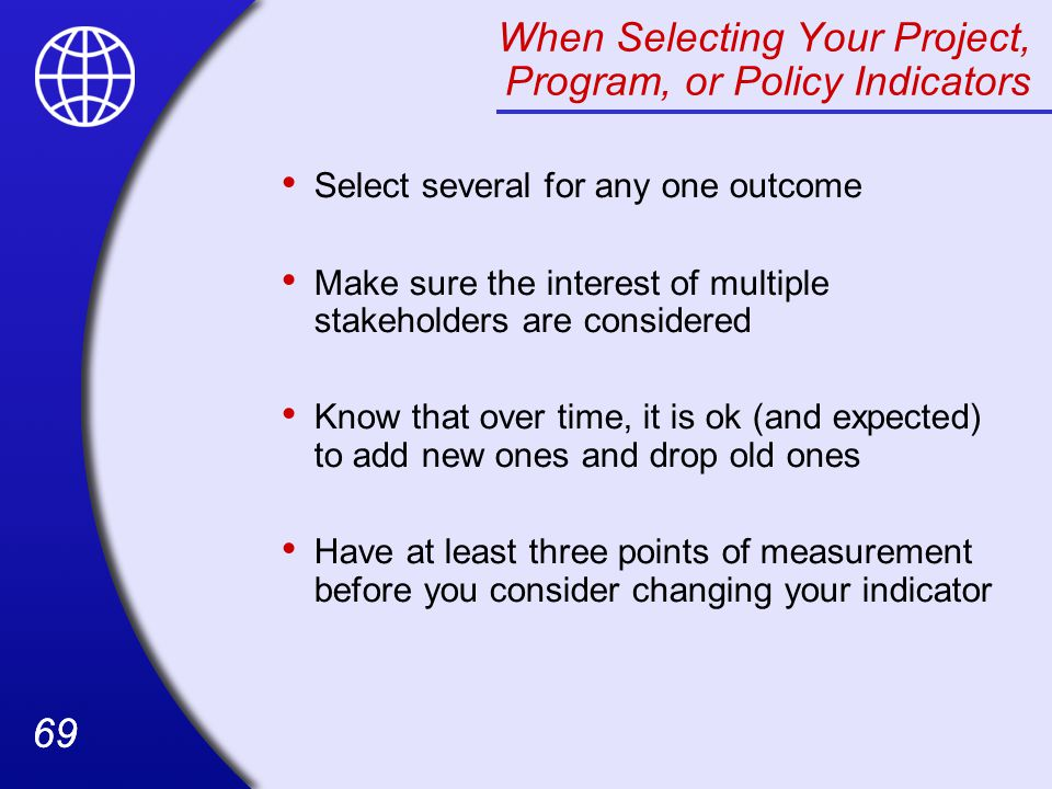 When Selecting Your Project, Program, or Policy Indicators