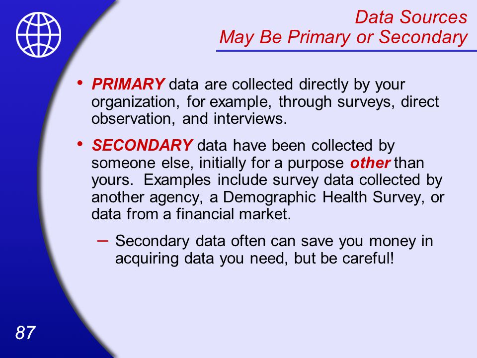 Data Sources May Be Primary or Secondary