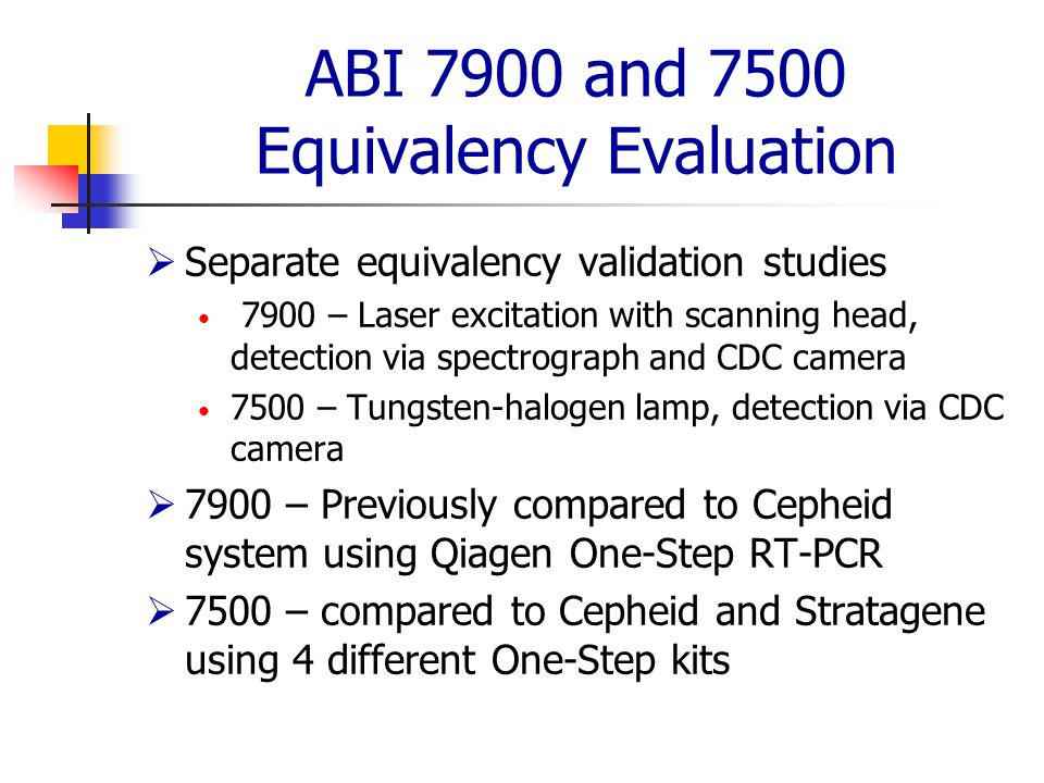 ABI 7900 and 7500 Equivalency Evaluation