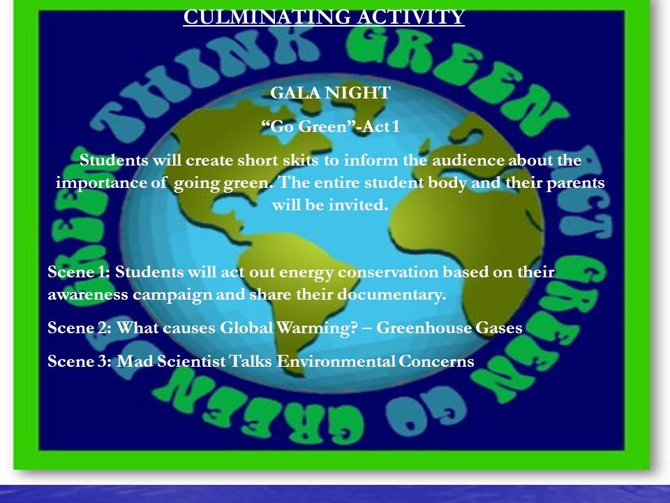 CULMINATING ACTIVITY GALA NIGHT Go Green -Act 1