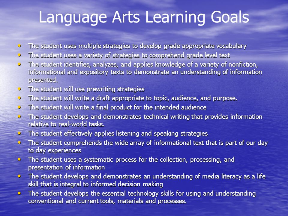 Language Arts Learning Goals