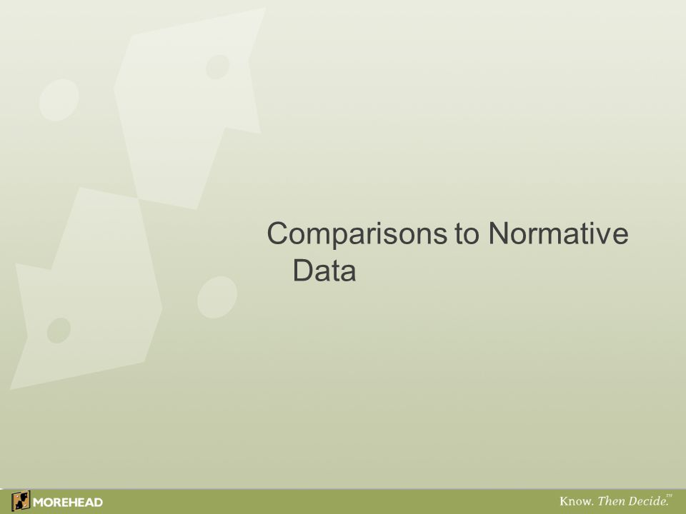 Comparisons to Normative Data