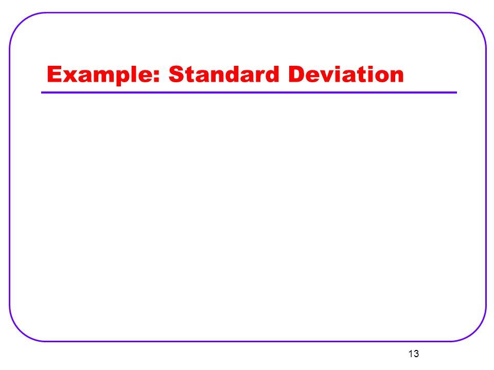Example: Standard Deviation