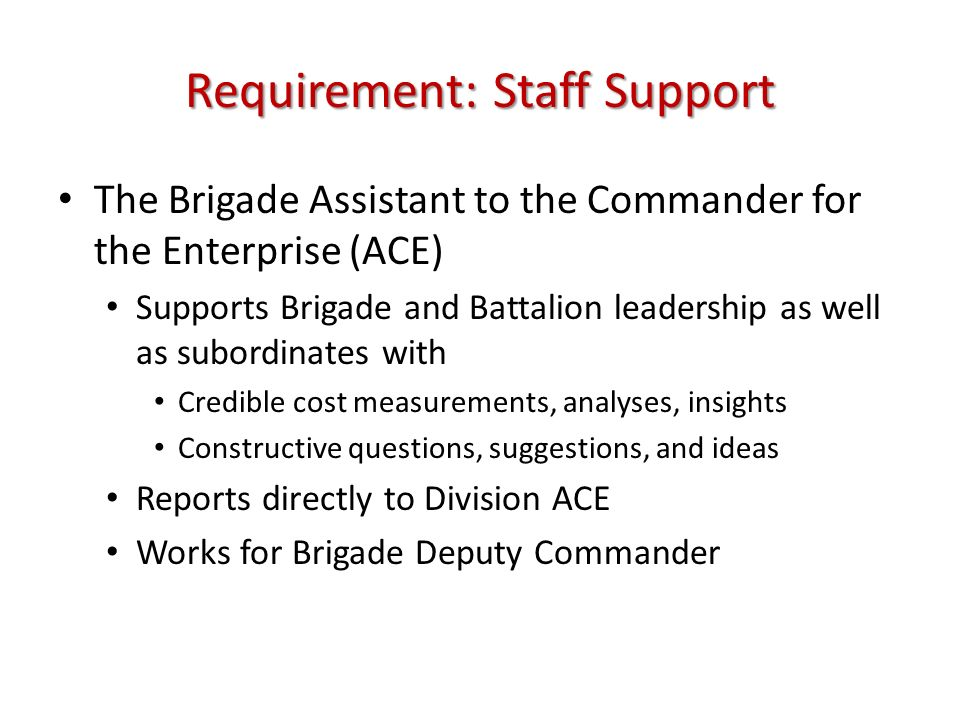 Requirement: Staff Support
