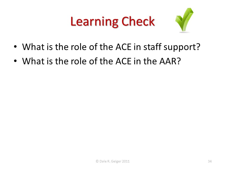 Learning Check What is the role of the ACE in staff support