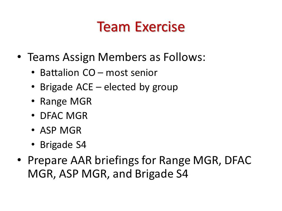 Team Exercise Teams Assign Members as Follows: