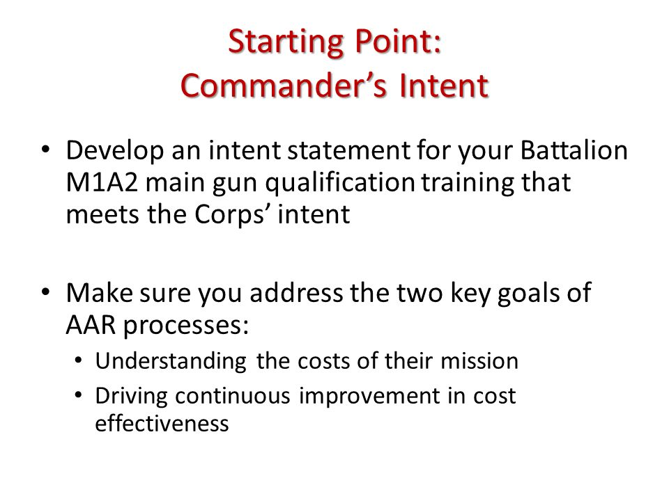 Starting Point: Commander's Intent
