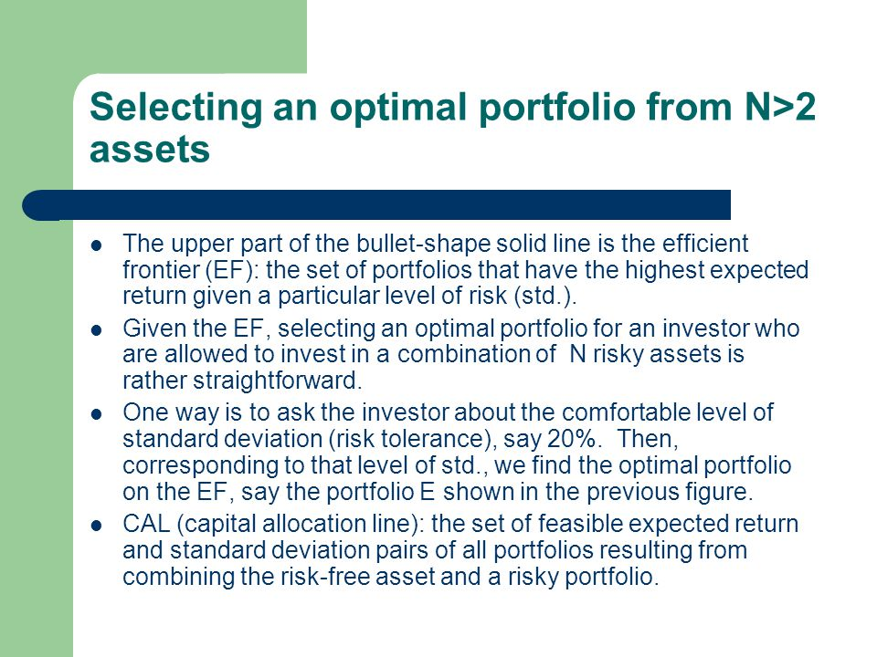Selecting an optimal portfolio from N>2 assets