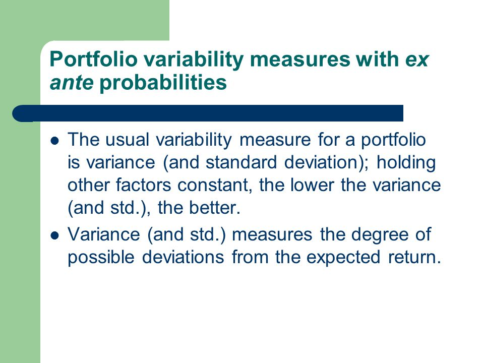 Portfolio variability measures with ex ante probabilities