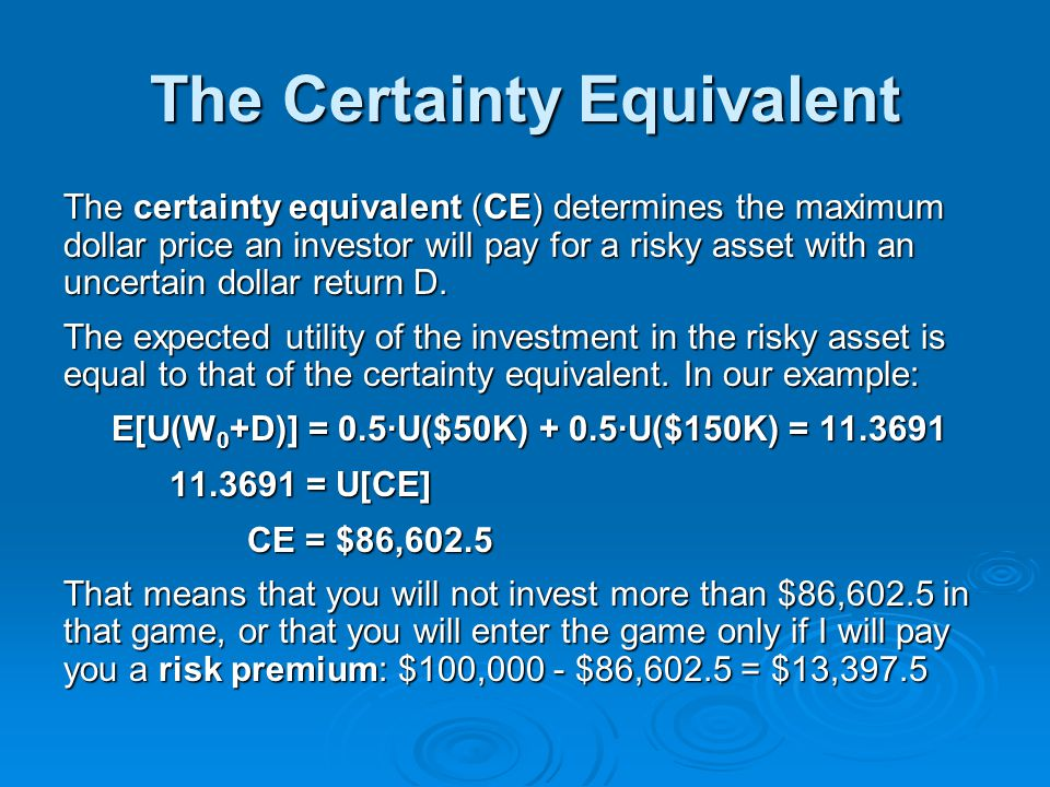 The Certainty Equivalent