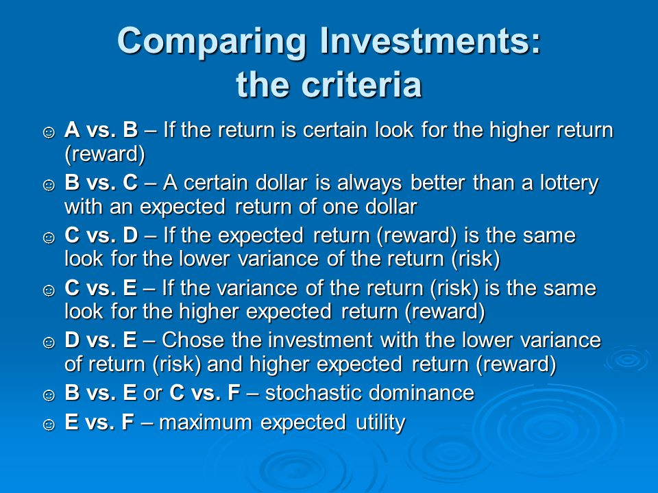 Comparing Investments: the criteria