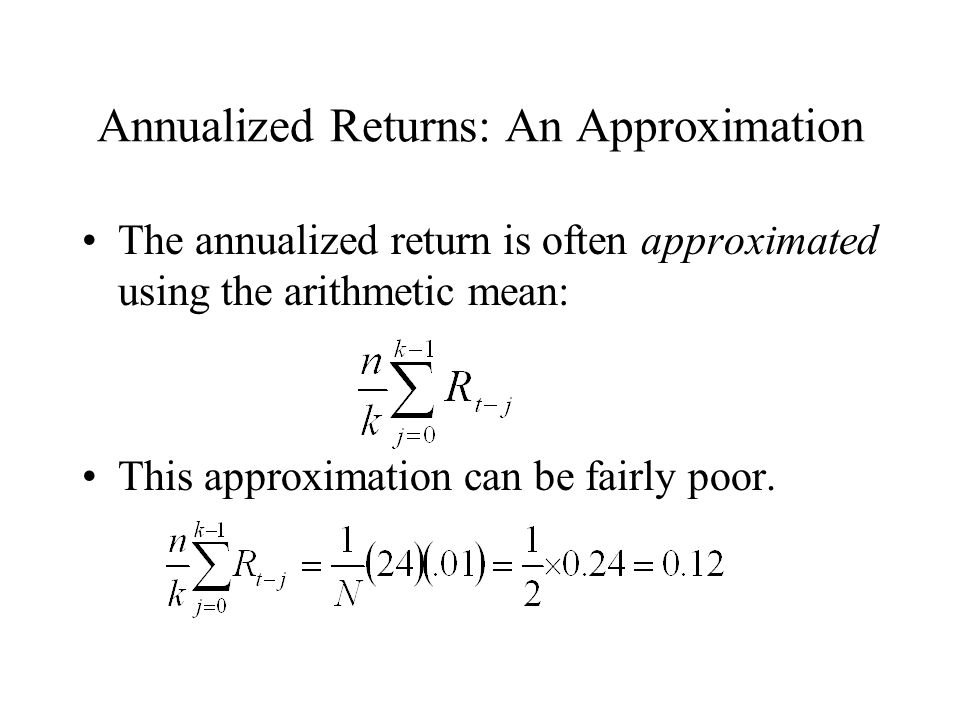 Annualized Returns: An Approximation