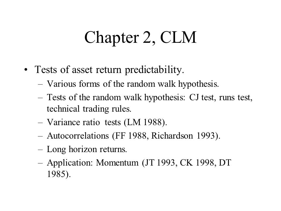 Chapter 2, CLM Tests of asset return predictability.