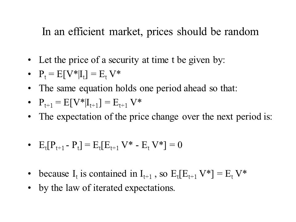 In an efficient market, prices should be random