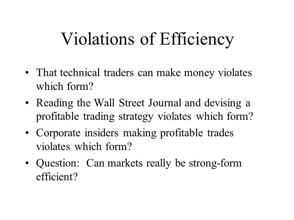 Violations of Efficiency
